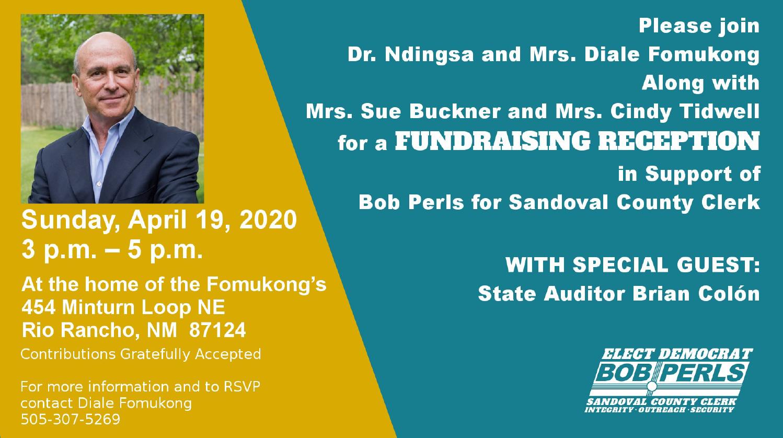 Bob Perls for Sandoval County Clerk - Fundraising Reception @ Rio Rancho   New Mexico   United States